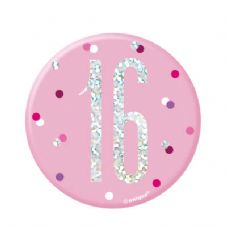 Pink Glitz '16' Birthday Badge